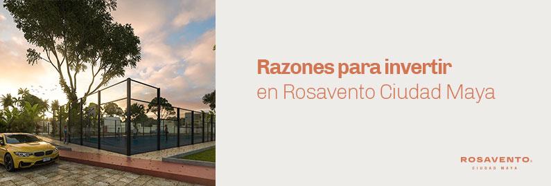 invertir-en-rosavento-ciudad-maya_banner