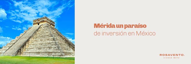 Mérida-un-paraíso-de-inversión-en-México_banner