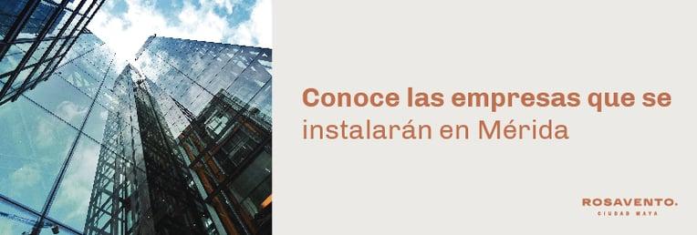Conoce las empresas que se instalaran en Mérida_BANNER (1)